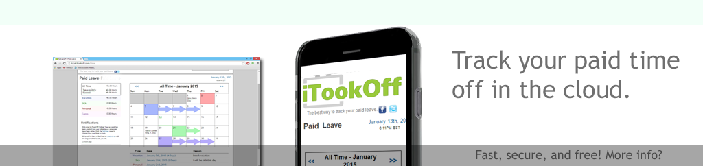 iTookOff Online is a lightweight online tool for managing and keeping track of your paid time off from work.